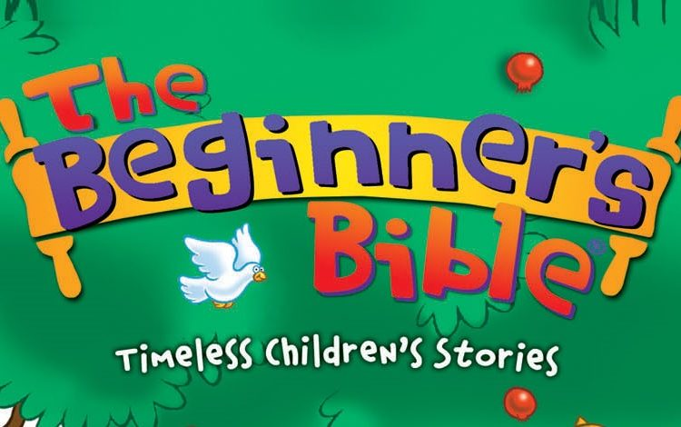 The Beginners Bible: Introduce Kids to the Stories and Characters of the Bible